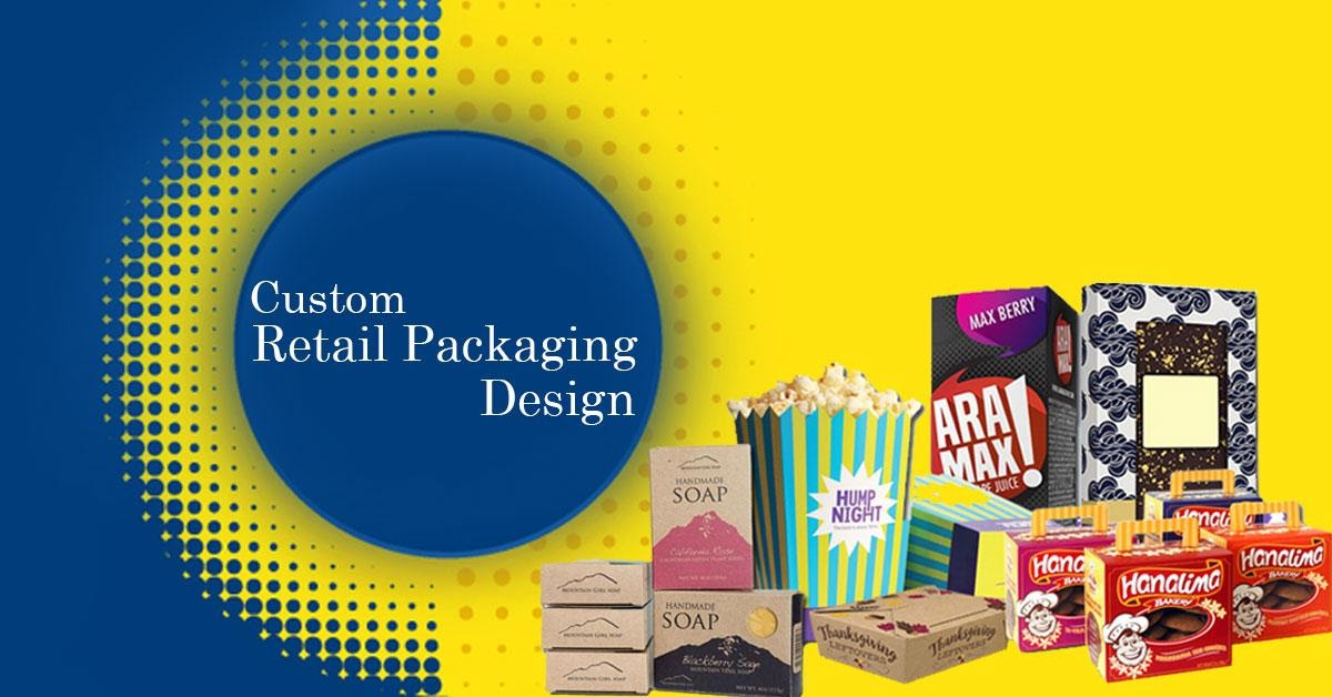 The Importance Of Retail Packaging And Why It's Necessary For Businesses